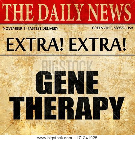 gene therapy, article text in newspaper