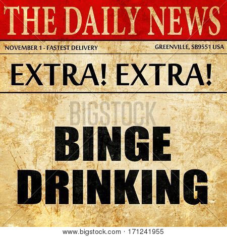 binge drinking, article text in newspaper