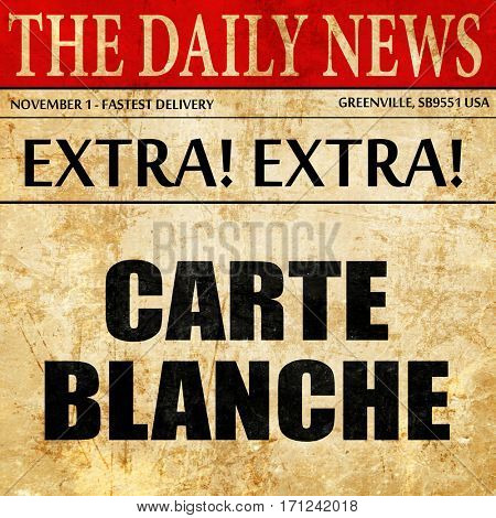 carte blanche, article text in newspaper