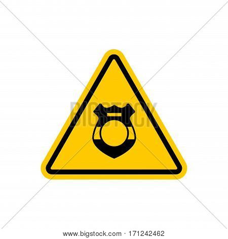 Warning Cop. Police Badge On Yellow Triangle. Road Sign Attention