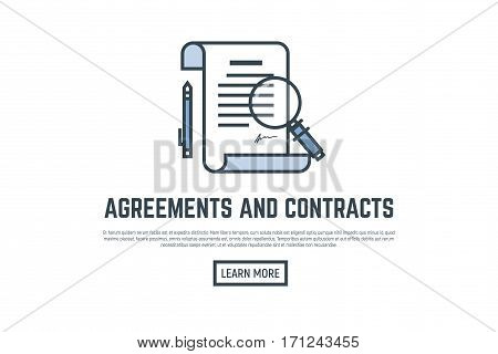 Agreement and contract concept placard. Scroll and paper with pen big magnifying glass. Thin line style banner. Trendy vector with text and button.
