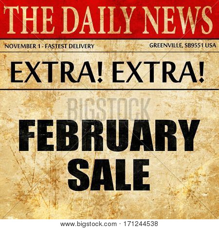 february sale, article text in newspaper