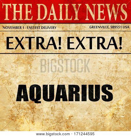 aquarius, article text in newspaper