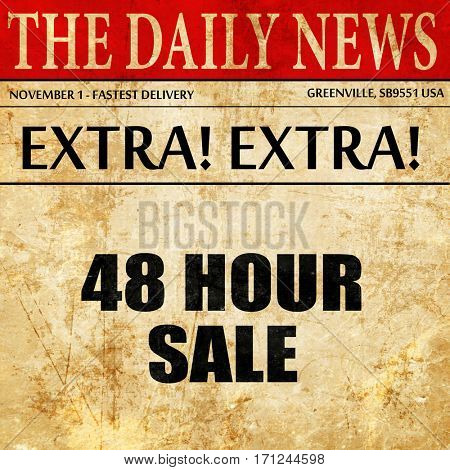48 hour sale, article text in newspaper