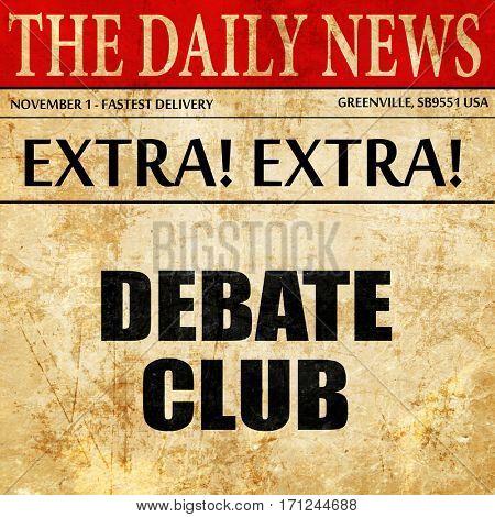debate club, article text in newspaper