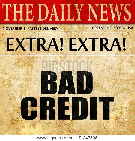 bad credit, article text in newspaper