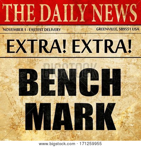 benchmark, article text in newspaper