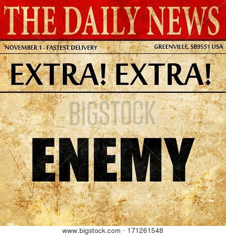 enemy, article text in newspaper