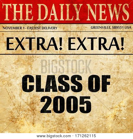 class of 2005, article text in newspaper