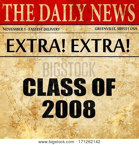 class of 2008, article text in newspaper
