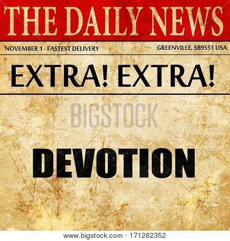 devotion, article text in newspaper