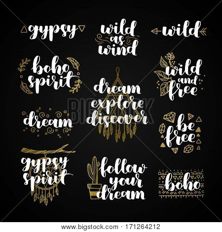 Set Of Hand Drawn Quotes About Wild Spirit And Gypsy. Be Free Phrases For Card Or Poster. Vector Ins