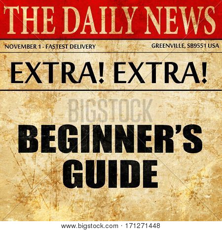 beginners guide, article text in newspaper