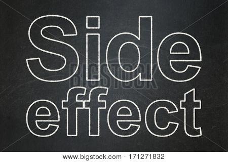 Medicine concept: text Side Effect on Black chalkboard background