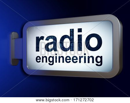 Science concept: Radio Engineering on advertising billboard background, 3D rendering