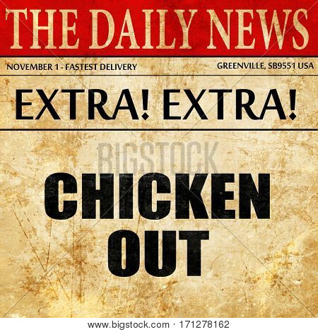 chicken out, article text in newspaper