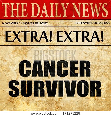 cancer survivor, article text in newspaper
