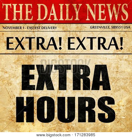 extra hours, article text in newspaper
