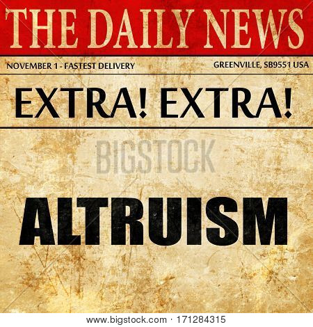 altruism, article text in newspaper