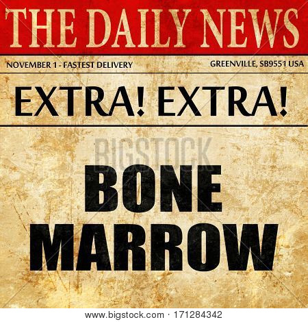 bone marrow, article text in newspaper