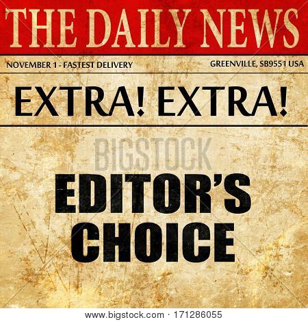 editors choice, article text in newspaper