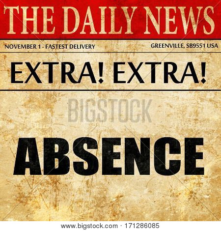 absence, article text in newspaper