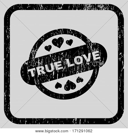 True Love Stamp Seal rubber watermark. Vector pictogram symbol inside rounded rectangle with grunge design and dirty texture. Stamp seal illustration.