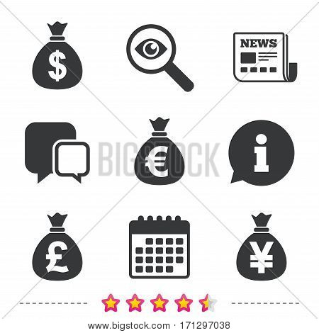 Money bag icons. Dollar, Euro, Pound and Yen symbols. USD, EUR, GBP and JPY currency signs. Newspaper, information and calendar icons. Investigate magnifier, chat symbol. Vector