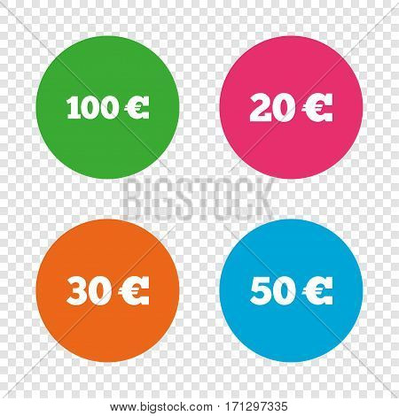 Money in Euro icons. 100, 20, 30 and 50 EUR symbols. Money signs Round buttons on transparent background. Vector
