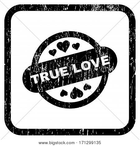 True Love Stamp Seal rubber watermark. Vector icon symbol inside rounded rectangular frame with grunge design and scratched texture. Stamp seal illustration.