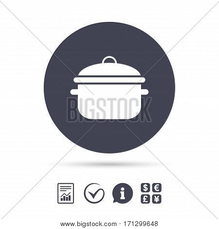 Cooking pan sign icon. Boil or stew food symbol. Report document, information and check tick icons. Currency exchange. Vector