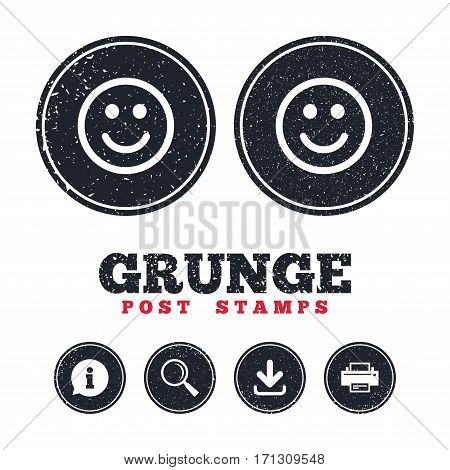Grunge post stamps. Smile icon. Happy face chat symbol. Information, download and printer signs. Aged texture web buttons. Vector