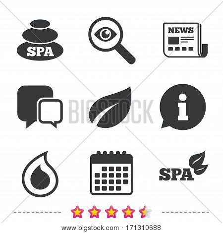 Spa stones icons. Water drop with leaf symbols. Natural tear sign. Newspaper, information and calendar icons. Investigate magnifier, chat symbol. Vector
