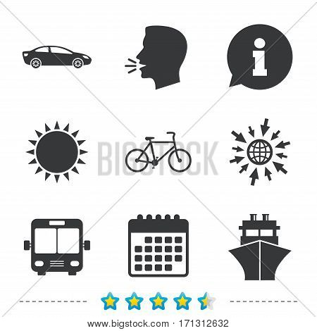 Transport icons. Car, Bicycle, Public bus and Ship signs. Shipping delivery symbol. Family vehicle sign. Information, go to web and calendar icons. Sun and loud speak symbol. Vector
