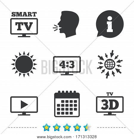 Smart TV mode icon. Aspect ratio 4:3 widescreen symbol. 3D Television sign. Information, go to web and calendar icons. Sun and loud speak symbol. Vector