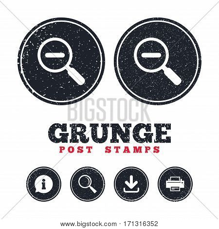 Grunge post stamps. Magnifier glass sign icon. Zoom tool button. Navigation search symbol. Information, download and printer signs. Aged texture web buttons. Vector
