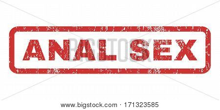 Anal Sex text rubber seal stamp watermark. Tag inside rectangular shape with grunge design and scratched texture. Horizontal vector red ink sticker on a white background.