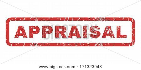 Appraisal text rubber seal stamp watermark. Tag inside rectangular banner with grunge design and unclean texture. Horizontal vector red ink sticker on a white background.