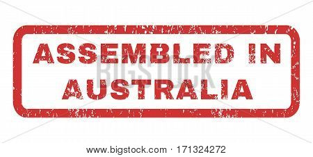 Assembled In Australia text rubber seal stamp watermark. Tag inside rectangular shape with grunge design and scratched texture. Horizontal vector red ink sticker on a white background.