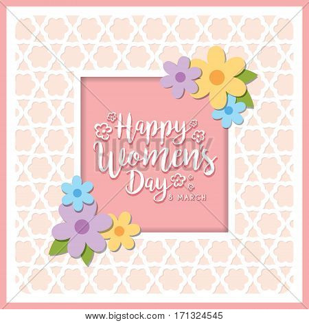 Happy Women's Day greeting card with lettering and flowers on pink die cut background. 8 march vector Illustration.