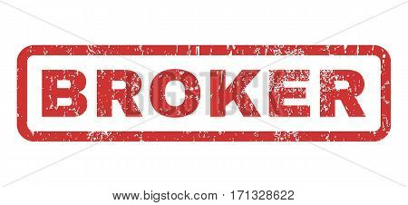 Broker text rubber seal stamp watermark. Tag inside rectangular banner with grunge design and dust texture. Horizontal vector red ink emblem on a white background.