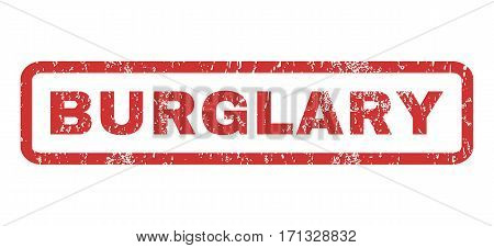 Burglary text rubber seal stamp watermark. Tag inside rectangular banner with grunge design and dust texture. Horizontal vector red ink sign on a white background.