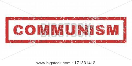 Communism text rubber seal stamp watermark. Caption inside rectangular shape with grunge design and unclean texture. Horizontal vector red ink emblem on a white background.