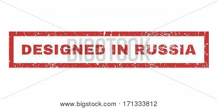 Designed In Russia text rubber seal stamp watermark. Tag inside rectangular banner with grunge design and scratched texture. Horizontal vector red ink sign on a white background.