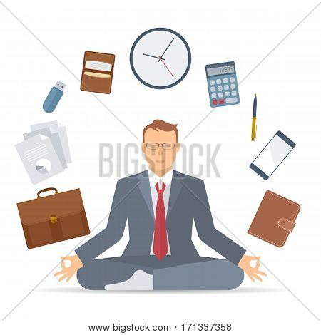 Flat vector concept illustration of business meditation. Businessman meditates at work in the lotus pose. Manager in a suit sitting in meditation surrounded with business things. Infographic elements.
