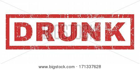Drunk text rubber seal stamp watermark. Caption inside rectangular banner with grunge design and dust texture. Horizontal vector red ink sticker on a white background.