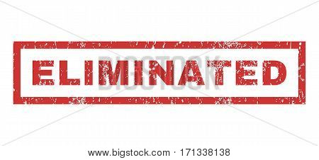 Eliminated text rubber seal stamp watermark. Caption inside rectangular banner with grunge design and dust texture. Horizontal vector red ink sticker on a white background.