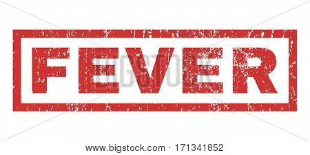 Fever text rubber seal stamp watermark. Caption inside rectangular shape with grunge design and unclean texture. Horizontal vector red ink sign on a white background.
