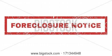 Foreclosure Notice text rubber seal stamp watermark. Tag inside rectangular banner with grunge design and dust texture. Horizontal vector red ink sign on a white background.