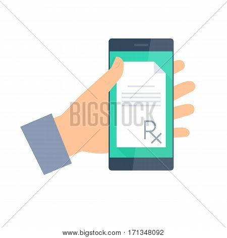 Patient gets prescription by phone. Telemedicine and telehealth flat concept illustration. Human hand holding a smartphone with rx prescription on a display. Vector element for medical infographic.